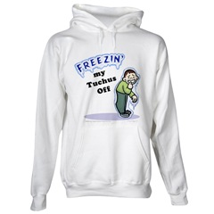 Freezin\' Tuchus Off Sweatshirt